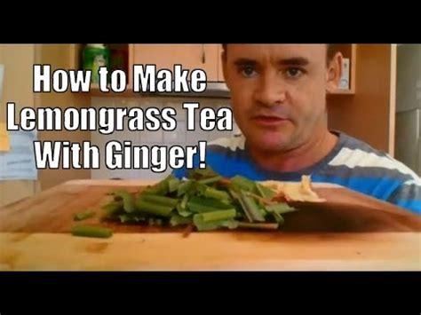 lemongrass tea  ginger youtube