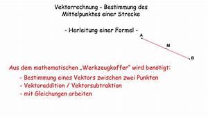 Nullstellen Berechnen Online Mit Rechenweg : mittelpunkt einer strecke herleitung mit vektoren mathematik online lernen ~ Themetempest.com Abrechnung