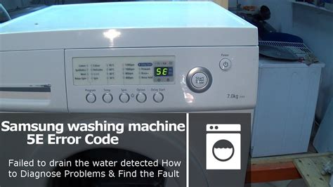 lg tromm samsung washing machine 5e or 2e error code fault not