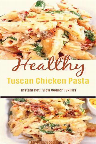 Chicken Pasta Recipes Healthy Tuscan Dinner Creamy