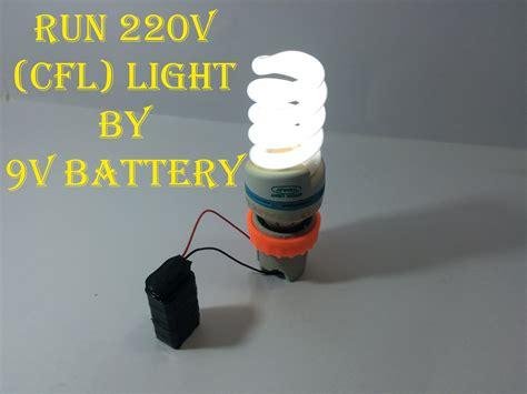run 220v cfl light bulb using 9v battery