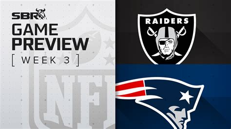 Raiders vs. Patriots: NFL Week 3 Picks and Game ...