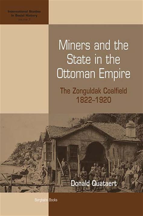 Ottoman Empire Books - berghahn books miners and the state in the ottoman