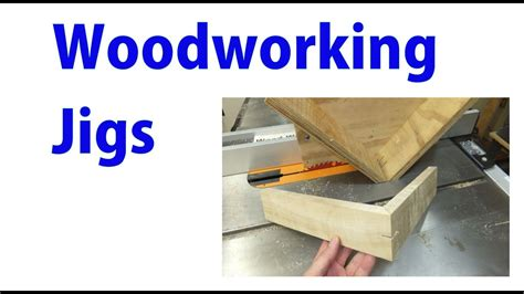 woodworking jigs woodworking  beginners  youtube