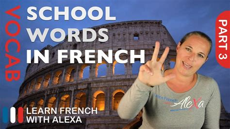 School Words in French Part 3 (basic French vocabulary ...