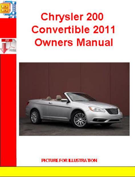 online auto repair manual 2011 chrysler 200 engine control chrysler 200 convertible 2011 owners manual download manuals