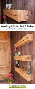 Wandregale Fürs Bad : wandregal f r k che bad und nat rlich auch terrasse und balkon diese stilvollen balken ~ Markanthonyermac.com Haus und Dekorationen