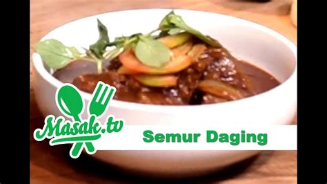 semur daging sapi resep  youtube
