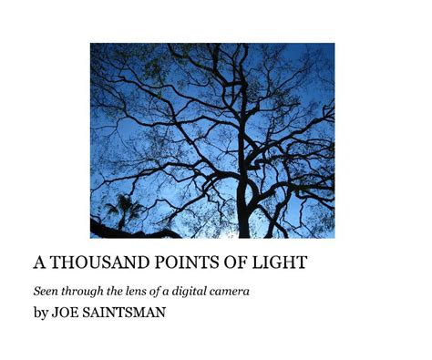 1000 points of light a thousand points of light seen through the lens of a