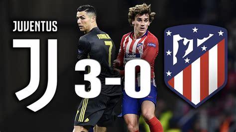juventus   atletico madrid goalshighlights uefa