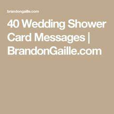must see 30 super cute sayings to write in a bridal shower With wedding shower card message