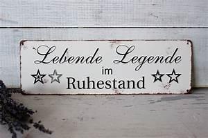 Metallschilder Mit Sprüchen : metallschild lebende legende im ruhestand frauensache ~ Michelbontemps.com Haus und Dekorationen