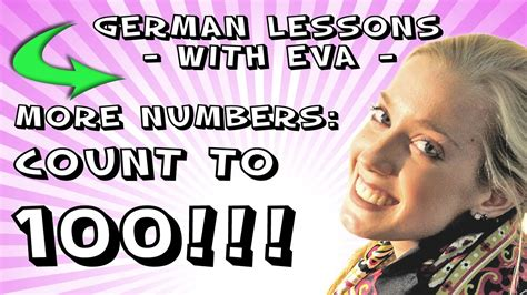 German Lesson 16  More Numbers To Count To 100! Youtube