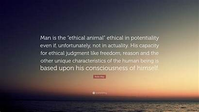 Ethical Potentiality Animal His Unique Rollo Unfortunately
