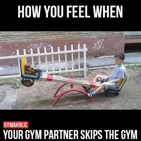 Gym Buddies Meme - the gallery for gt funny workout partner memes