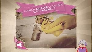 Enlever Calcaire Robinet : comment enlever le calcaire sur le robinet youtube ~ Melissatoandfro.com Idées de Décoration