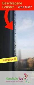 Fenster Von Innen Beschlagen Was Tun : fenster beschlagen von innen was kann ich tun haushalt tipps tricks geld sparen ~ Markanthonyermac.com Haus und Dekorationen