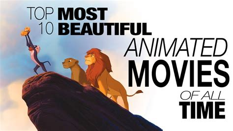 best of all time top 10 most beautiful animated of all time
