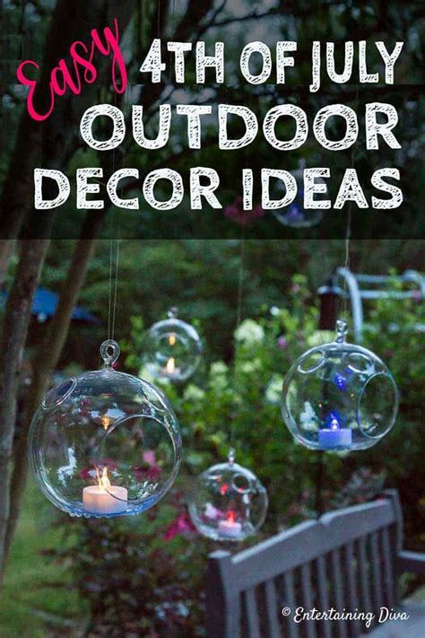 From porch and patio decorating ideas to diy fire pits and new ways to display your favorite plants. Easy 4th of July Outdoor Decorations - Entertaining Diva ...