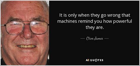Top 25 Quotes By Clive James (of 139)