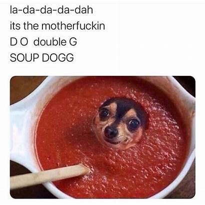 Meme Soup Dogg Dog Memes Snoop Fucker