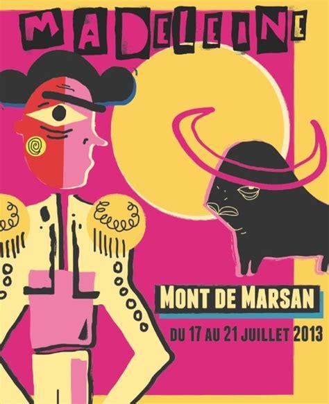 regie des fetes ville de mont de marsan fetes de la madeleine 2013