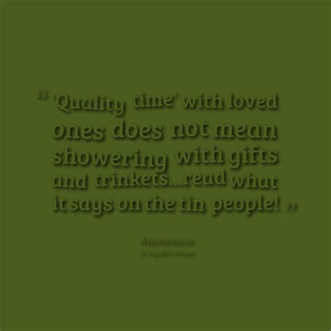 quality time quotes image quotes  hippoquotescom
