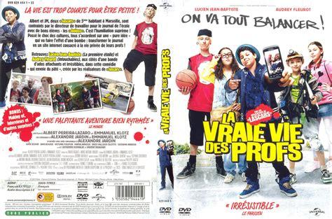Jaquette Dvd De La Vraie Vie Des Profs  Cinéma Passion