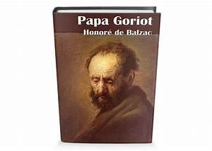 Pap U00e1 Goriot  Titulo Original Le P U00e8re Goriot  Fue Escrita