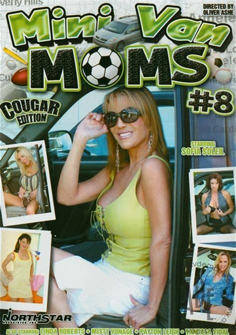 Mini Van Moms 8 Streaming Video On Demand Adult Empire