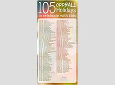 105 Oddball Holidays To Celebrate With Kids Pictures