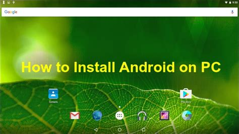 android running how to install android on pc or laptop digital