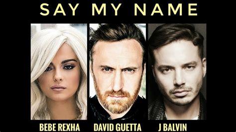 » David Guetta, Bebe Rexha Y J Balvin Brillan Se Unen Para