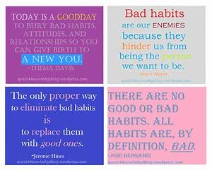 Some more inspirational quotes on bad habits | quest 4 ...