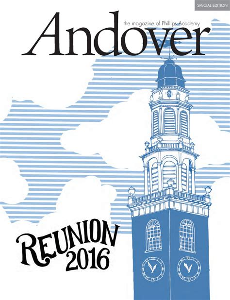 Shed Program Phillips Andover Ma by Andover Magazine Reunion 2016 Special Edition By