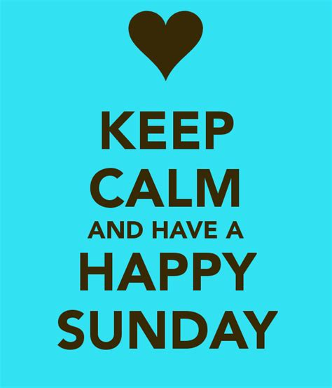 calm    happy sunday pictures