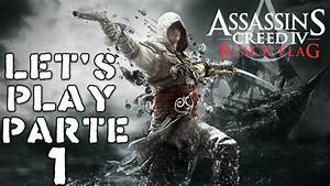 AC4: Black Flag PC - Let's Play Parte 1 - YouTube