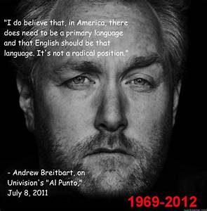 239 best The ru... Andrew Breitbart Famous Quotes