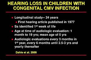 PPT - CONGENITAL CYTOMEGALOVIRUS INFECTION AND HEARING ...