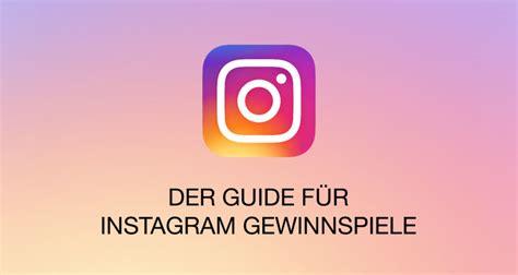 instagram gewinnspiele der ultimative guide mit regeln