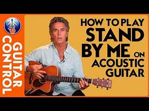 Easy Strum Guitar - How to Play Stand by Me on Acoustic ...