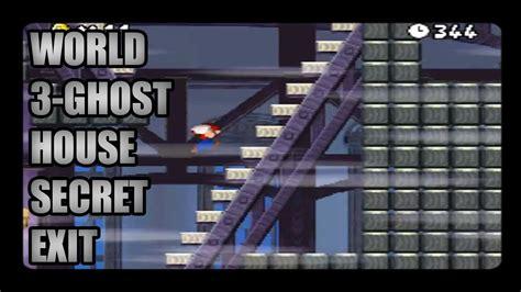 New Super Mario Bros Ds World 3 Ghost House Secret Exit