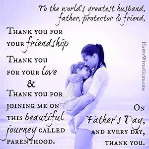 To the world's greatest husband, father, protector and ...