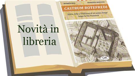 libreria postumia piacenza castrum rotefredi storia arte e tradizioni di un antico