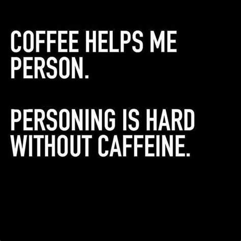 Memes About Coffee - 213 best images about coffee memes on pinterest the coffee i drink coffee and shoplocal