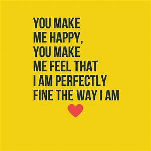 Top 70 You make me happy quotes - lovequotesmessages
