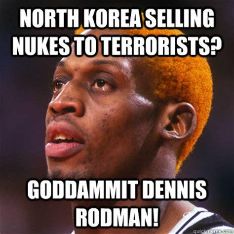 Dennis Meme - dammit dennis rodman memes quickmeme