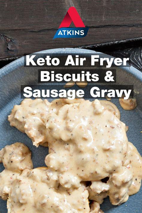 atkins keto air biscuits recipe fryer sausage diet dr