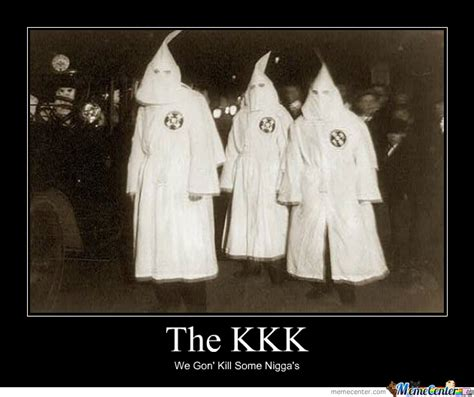 Kkk Meme - kkk memes 28 images kkk whispering imgflip kkk memes best collection of funny kkk pictures