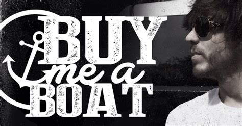 You Can Buy Me A Boat By Chris Janson by Chris Janson Shares Buy Me A Boat Tracks Clear 99